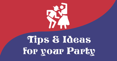 Tips and Ideas for Party